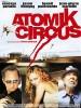 Titelbild des Albums: Atomik Circus